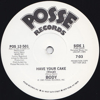 Body - Have Your Cake