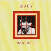 Body - Madhouse