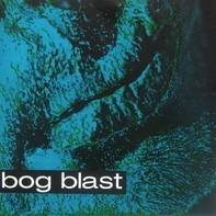 Bog Blast - Miss Conception / Foot The Bill