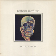 Bollock Brothers - Faith Healer