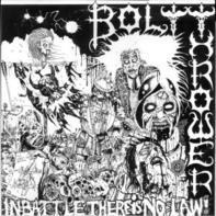 Bolt Thrower - In Battle There Is No Law!