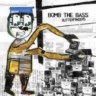 Bomb The Bass - Butterfingers (Feat.Fujiya & Miyagi)