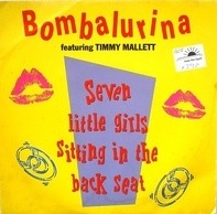 Bombalurina Featuring Timmy Mallett - Seven Little Girls Sitting In The Back Seat