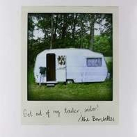 Bombettes - Get Out of My Trailor,..