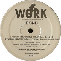 Bond - Nothing Fits (Fictitious Circle)