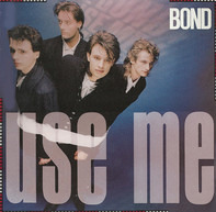 Bond - Use Me