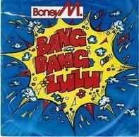 Boney M. - Bang Bang Lulu