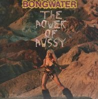 Bongwater - The Power of Pussy