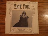 Bonnie Koloc - Burgundy Wine / We Are Ships