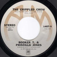 Booker T. Jones & Priscilla Jones - The Crippled Crow / Wild Fox