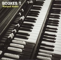 Booker T. Jones - Warped Sister