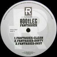 Bootleg - Fantasies