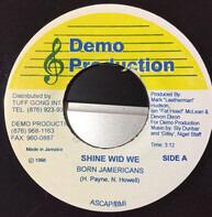 Born Jamericans - Shine Wid We