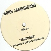 Born Jamericans - Yardcore (Remixes)