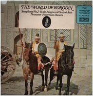 Borodin - The World of Borodin: Symphony No.2 / In the Steppes..