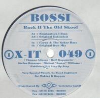 Bossi - Back II The Old Skool