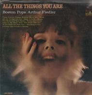 Boston Pops, Arthur Fiedler - All the things you are