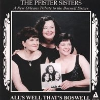 Boswell Sisters - All's Well Thats Boswell