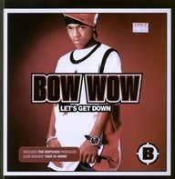 Bow Wow - Let's Get Down