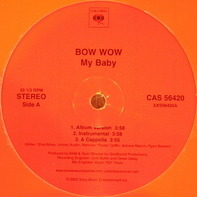 Bow Wow - My Baby / Get It Poppin'