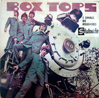 Box Tops - I Shall Be Released