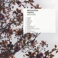 Boxcutter - Oneiric