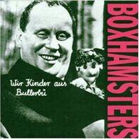 Boxhamsters - Wir Kinder Aus Bullerbü