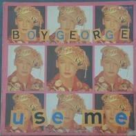 Boy George - use me