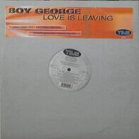 Boy George - Love is Leaving