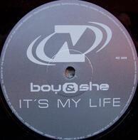 Boy & She - It's My Life