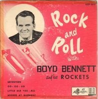Boyd Bennett And His Rockets - Rock And Roll With Boyd Bennett And His Rockets
