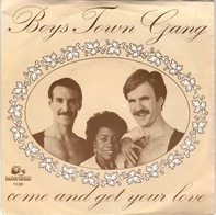 Boys Town Gang - Come And Get Your Love / You're The One