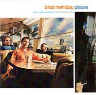 Brad Mehldau , Larry Grenadier , Jorge Rossy - Places