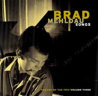 Brad Mehldau - Songs - The Art Of The Trio Volume Three