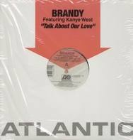 Brandy - Talk About Our Love