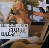 Brahama / Rockets - Future Woman (Future Love)