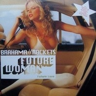 Brahama / Rockets - Future Woman (Future Love)