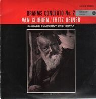 Brahms - Concerto No.2,, Van Cliburn, Fritz Reiner, Chicago Symph Orch