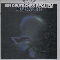 Brahms - Ein Deutsches Requiem op.45 (Bruno Walter)