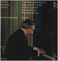 Brahms / Schubert / Chopin - D. Wayenberg - 2 Rhapsodien op.79 / Impromptu op.142 Nr. 2 A-dur / Scherzo a.o.