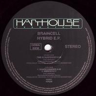 Braincell - Hybrid E.P.