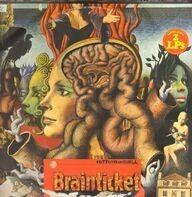 Brainticket - Cottonwoodhill + Psychonaut