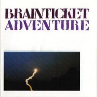 Brainticket - Adventure