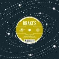 Brakes - Why Tell the Truth (When It's Easier...)