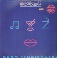 Bram Tchaikovsky - Lullaby Of Broadway