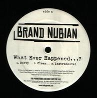 Brand Nubian - What Ever Happened / Momma