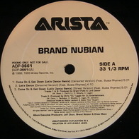 Brand Nubian - Come On & Get Down / Let's Dance