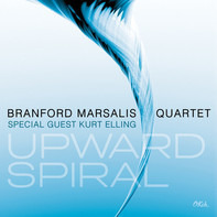 Branford Marsalis Quartet , Kurt Elling - Upward Spiral