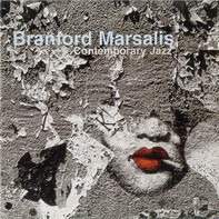 Branford Marsalis Quartet - Contemporary Jazz