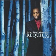 Branford Marsalis Quartet - Requiem
